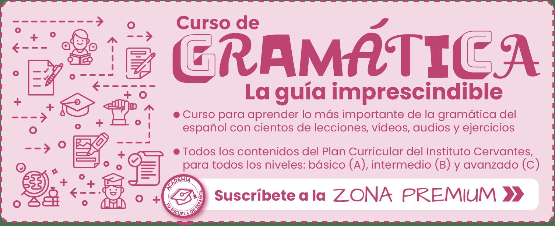 Banner Curso de Gramática de la Zona Premium de Tu escuela de español