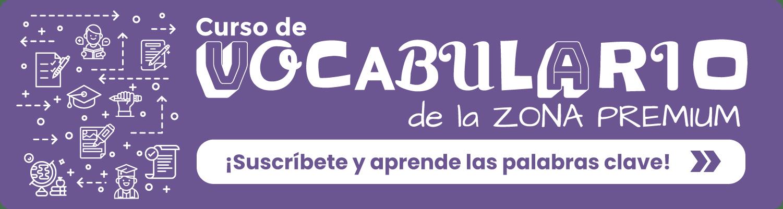 Banner Curso de Vocabulario de la Zona Premium de Tu escuela de español