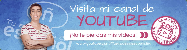 Canal de YouTube de Tu escuela de espanol