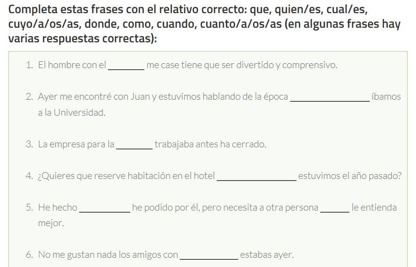 Ejercicio para practicar los adjetivos y adverbios relativos