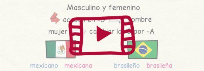 Vídeo que explica cómo se forman en español los adjetivos de las nacionalidades