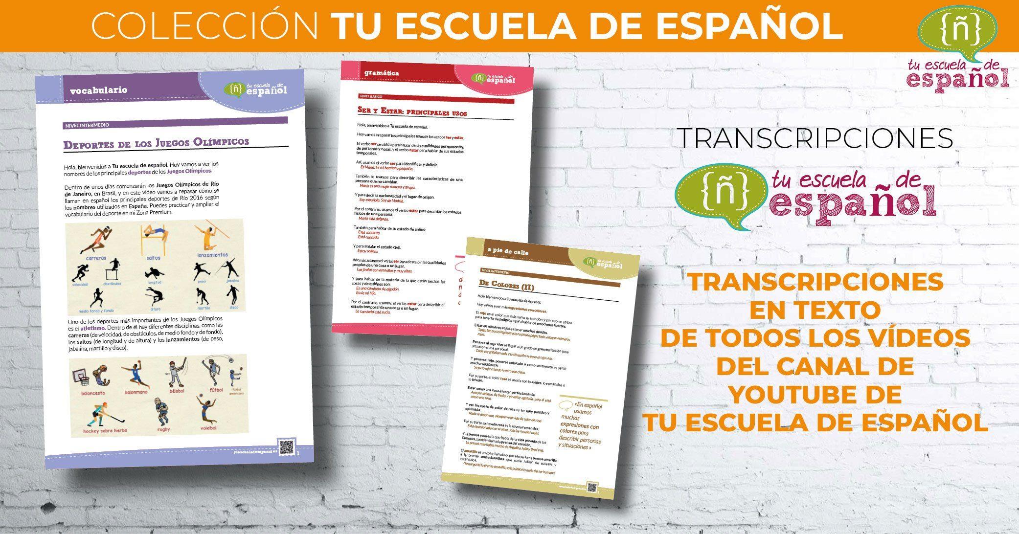 Transcripciones vídeos Tu escuela de español