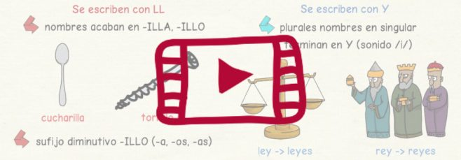 Vídeo sobre cuándo escribir LL - Y