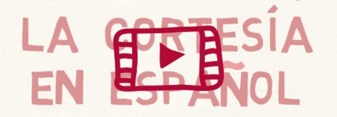 Clase en directo sobre la cortesía en español