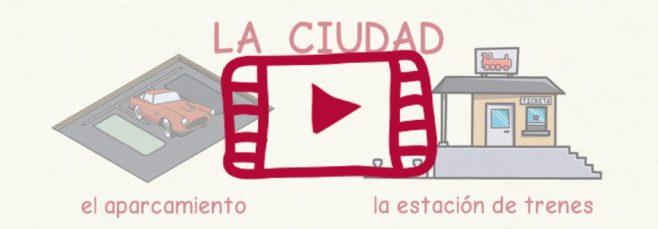 Vídeo con el vocabulario de la ciudad