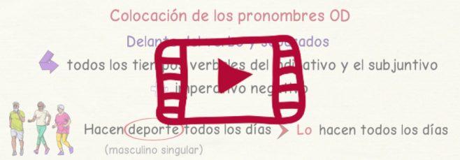 Vídeo sobre los pronombres de objeto directo