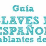 Las 10 claves del español para hablantes de inglés