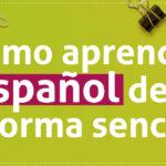 Cómo aprender español de forma sencilla