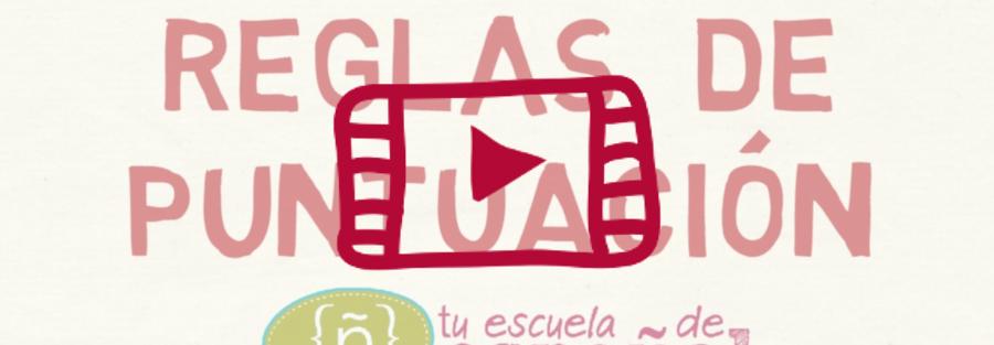 Clase en directo en YouTube sobre las reglas de puntuación en español