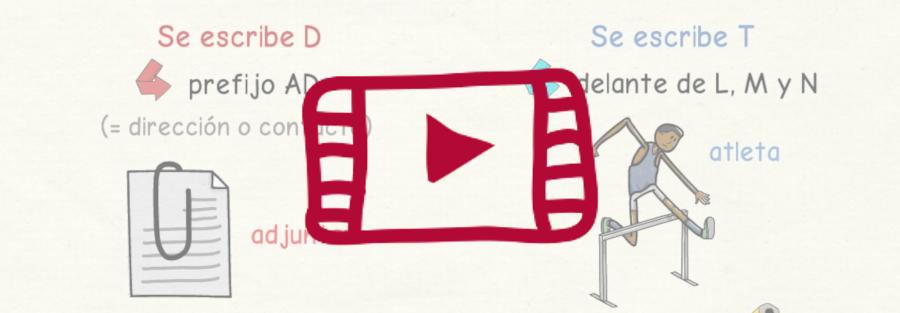 Vídeo sobre cuándo escribir D y T en español